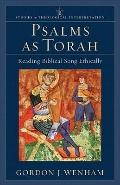 Psalms as Torah : Reading Biblical Song Ethically