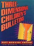 Three-Dimensional Children's Bulletins