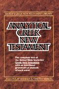 Analytical Greek New Testament: Greek Text Analysis