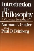 Introduction to Philosophy A Christian Perspective