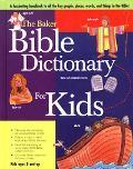 Baker Bible Dictionary for Kids - Baker Books - Hardcover