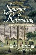Seasons of Refreshing: Evangelism and Revivals in America