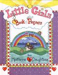 Little Girls Book of Prayers For Mothers & Daughters