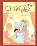 Precious Moments Christmas Play - Joanne E. De Jonge - Hardcover