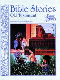 Bible Stories: Old Testament