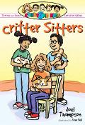 Critter Sitters & Other Stories That Teach Christian Values