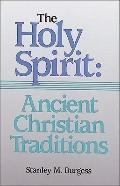 Holy Spirit: Ancient Christian Traditions