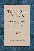Twice Used Songs: Performance Criticism of the Songs of Ancient Israel