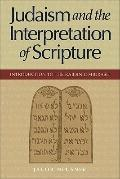 Judaism and the Interpretation of Scripture: Introduction to the Rabbinic Midrash