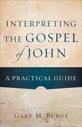 Interpreting the Gospel of John : A Practical Guide