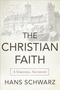 Christian Faith : A Creedal Account