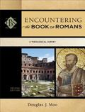 Encountering the Book of Romans : A Theological Survey