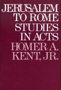 Jerusalem to Rome Studies in the Book of Acts
