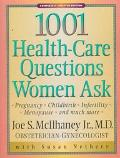 1001 Health-Care Questions Women Ask - Joe S. McIlhaney - Paperback - 3RD