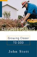 Favorite Psalms Growing Closer to God
