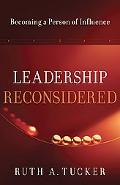 Leadership Reconsidered: Becoming a Person of Influence