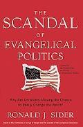 The Scandal of Evangelical Politics