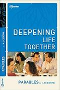 Parables (Deepening Life Together)