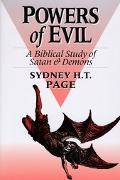 Powers of Evil A Biblical Study of Satan and Demons