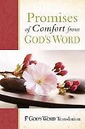Promises of Comfort from GOD'S WORD (Gods Word Translation)