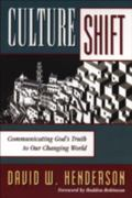 Culture Shift Communicating God's Truth to Our Changing World