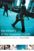 Ministry of the Missional Church A Community Led by the Spirit