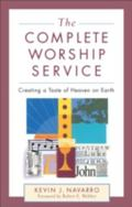 Complete Worship Service Creating a Taste of Heaven on Earth