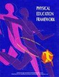 Physical Education Framework for California Public Schools, K-12