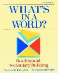 What's in a Word? Reading and Vocabulary Building