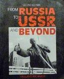 From Russia to USSR and Beyond