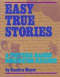 Easy True Stories A Picture-Based Beginning Reader