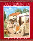Ecce Romani I-A, A Latin Reading Program, 2nd edition: Meeting the Family (Vol 1)
