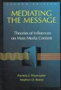 Mediating the Message Theories of Influences on Mass Media Content