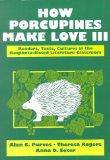 How Porcupines Make Love III: Readers, Texts, Cultures in the Response-Based Literature Clas...