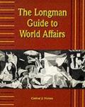Longman Guide to World Affairs