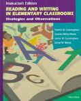 Reading and Writing in Elementary Classrooms: Strategies and Observations, 3rd ED (Instructo...