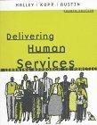 Delivering Human Services: A Learning Approach to Practice (4th Edition)