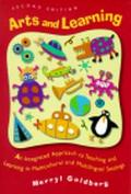 Arts and Learning An Integrated Approach to Teaching and Learning in Multicultural and Multi...