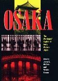 Osaka The Merchants' Capital of Early Modern Japan