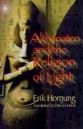 Akhenaten+the Religion of Light