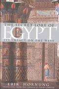Secret Lore of Egypt Its Impact on the West