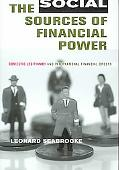 Social Sources of Financial Power Domestic Legitimacy And International Financial Orders