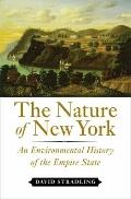 Nature of New York : An Environmental History of the Empire State