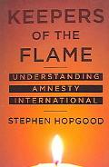 Keepers of the Flame Understanding Amnesty International