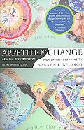Appetite for Change How the Counterculture Took on the Food Industry