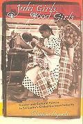 Juki Girls, Good Girls Gender and Cultural Politics in Sri Lanka's Global Garment Industry