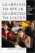 Learning to Speak, Learning to Listen : How Diversity Works on Campus