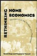 Rethinking Home Economics Women and the History of a Profession