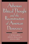 Athenian Political Thought and the Reconstitution of American Democracy - J. Peter Euben - P...