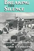 Breaking the Silence Redress and Japanese American Ethnicity